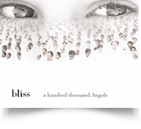 Bliss: A Hundred Thousand Angels