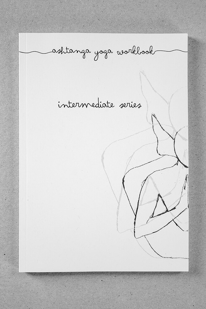 Ashtanga Yoga Workbook Intermediate Series #6